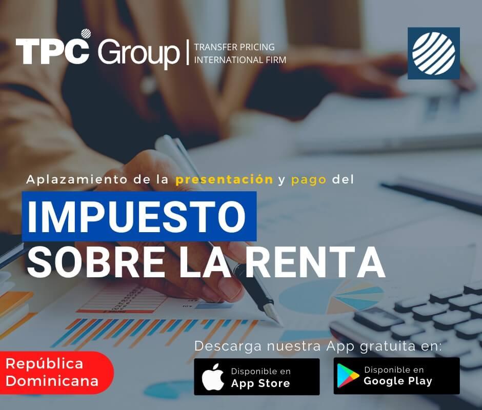 Aplazamiento y pago del Impuesto sobre la Renta en República Dominicana