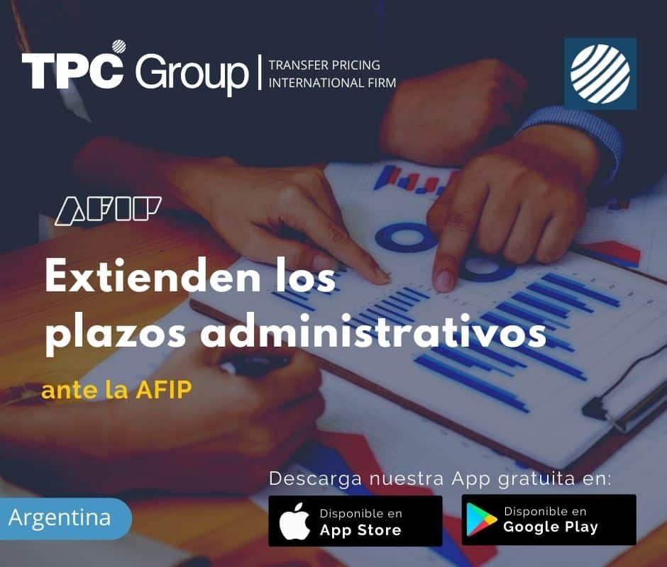 Extienden los Plazos Administrativos ante la AFIP