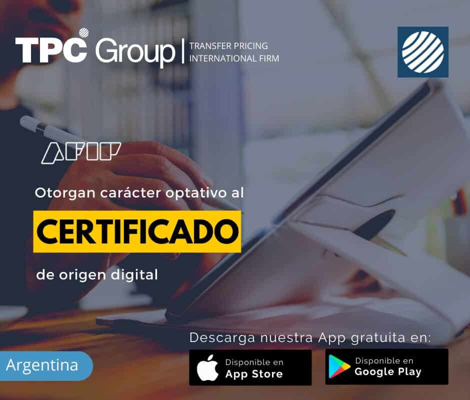 Otorgan caracter optativo al certificado de origen digital en Argentina