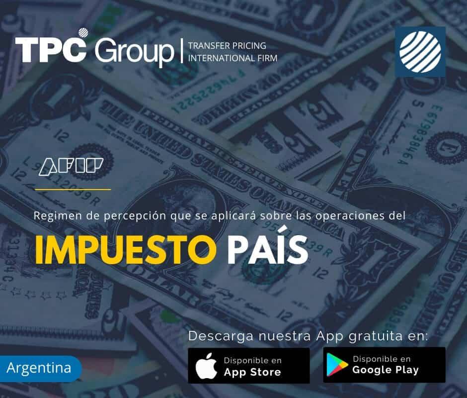 Regimen de percepcion que se aplicara sobre las operaciones del impuesto pais en Argentina