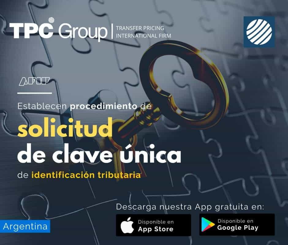 Establecen procedimiento de solicitud de clave única de indetifiiación tributaria en Argentina