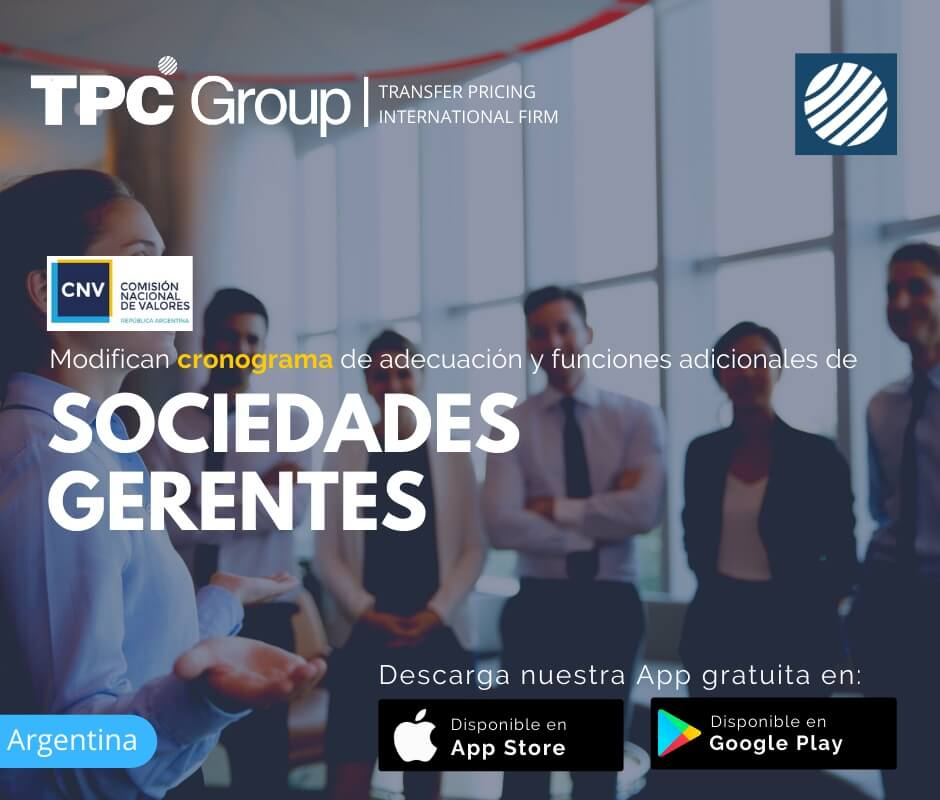 Modifican cronograma de adecuación y funciones de sociedades gerentes en Argentina