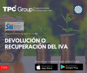 Procedimiento general de devolucion o recuperacion del IVA en Chile