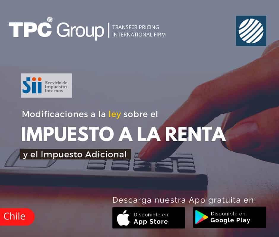 Modificaciones a la ley sobre el impuesto a la renta y el impuesto adicional en Chile