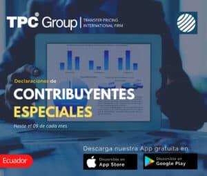 Declaraciones de contribuyentes especiales hasta el 09 de cada mes en Ecuador