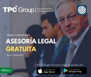 TPC Mexico bases y criterios para asesoria legal gratuita de la CONDUSEF