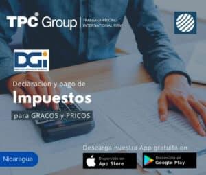 Declaración y pago de impuestos para GRACOS y PRICOS en Nicaragua