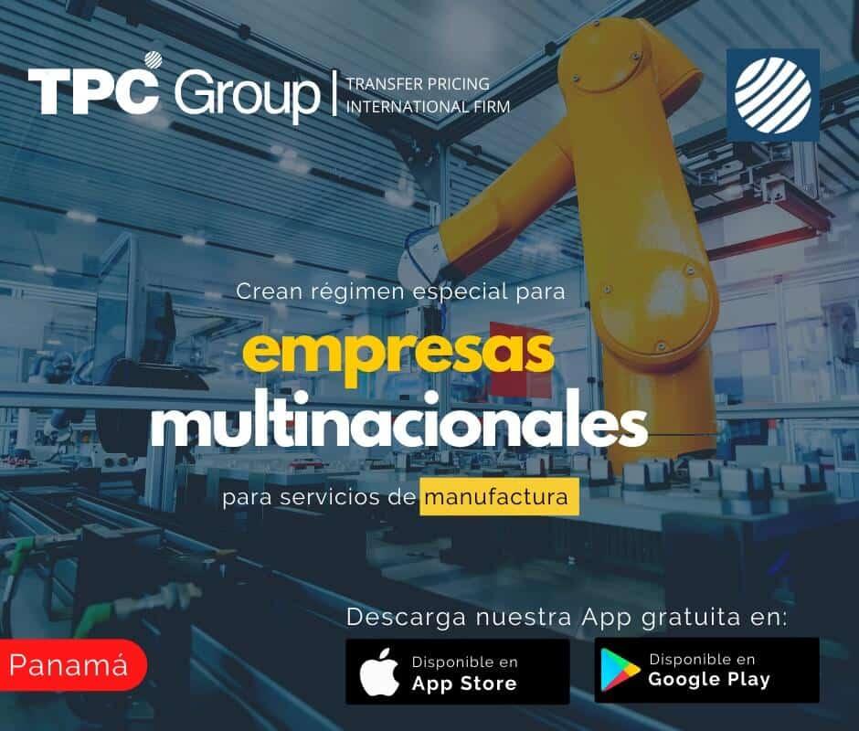 Crean régimen especial para empresas multinacionales para servicios de manufactura en Panamá
