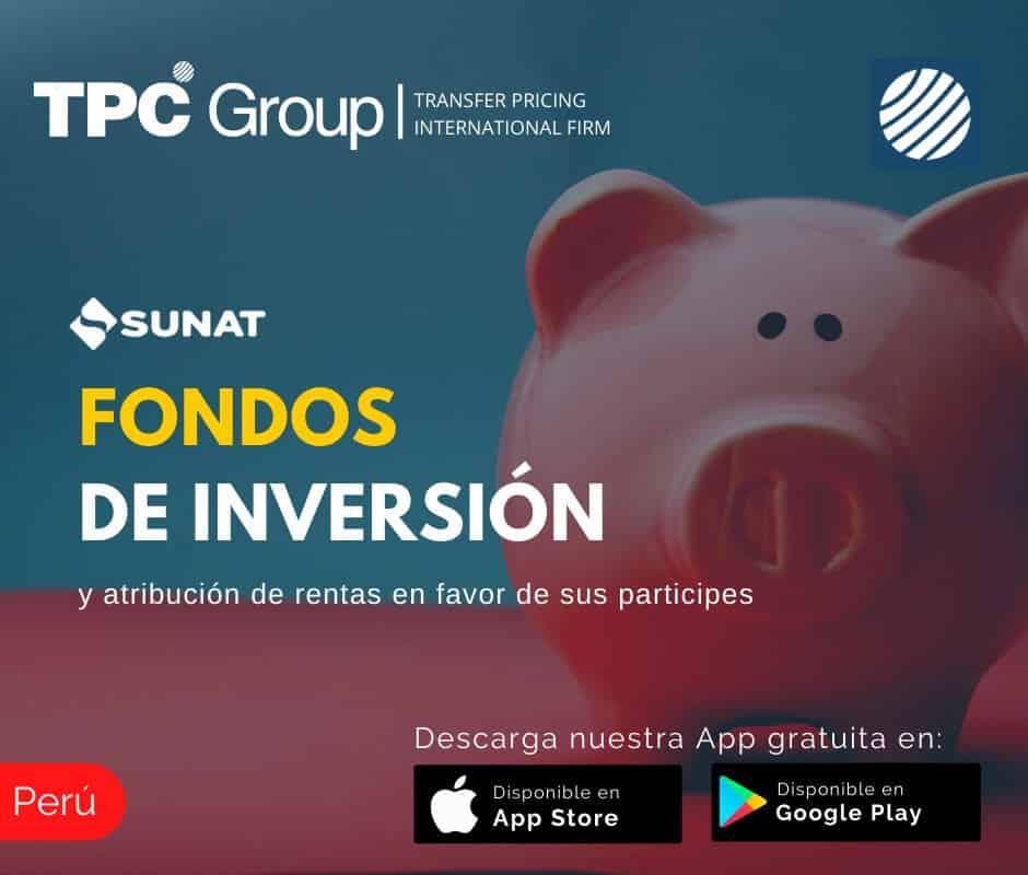 Fondos de inversion y atribucion de rentas en favor de sus participes en Peru