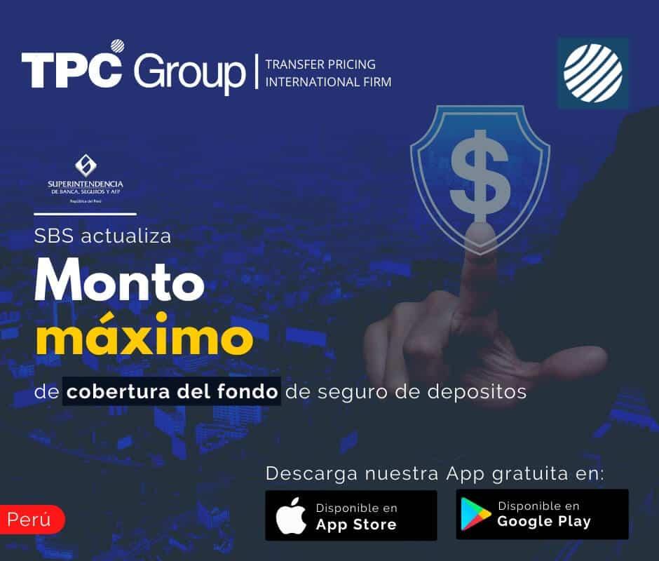SBS actualiza monto max. de cobertura del fondo de seguro de depósitos en Perú