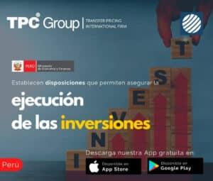 Establecen disposiciones que permiten asegurar la ejecución de las inversiones en Perú