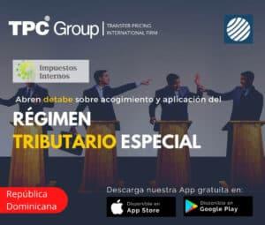 Abren debate sobre acogimiento y aplicación del régimen tributario especial en República Dominicana