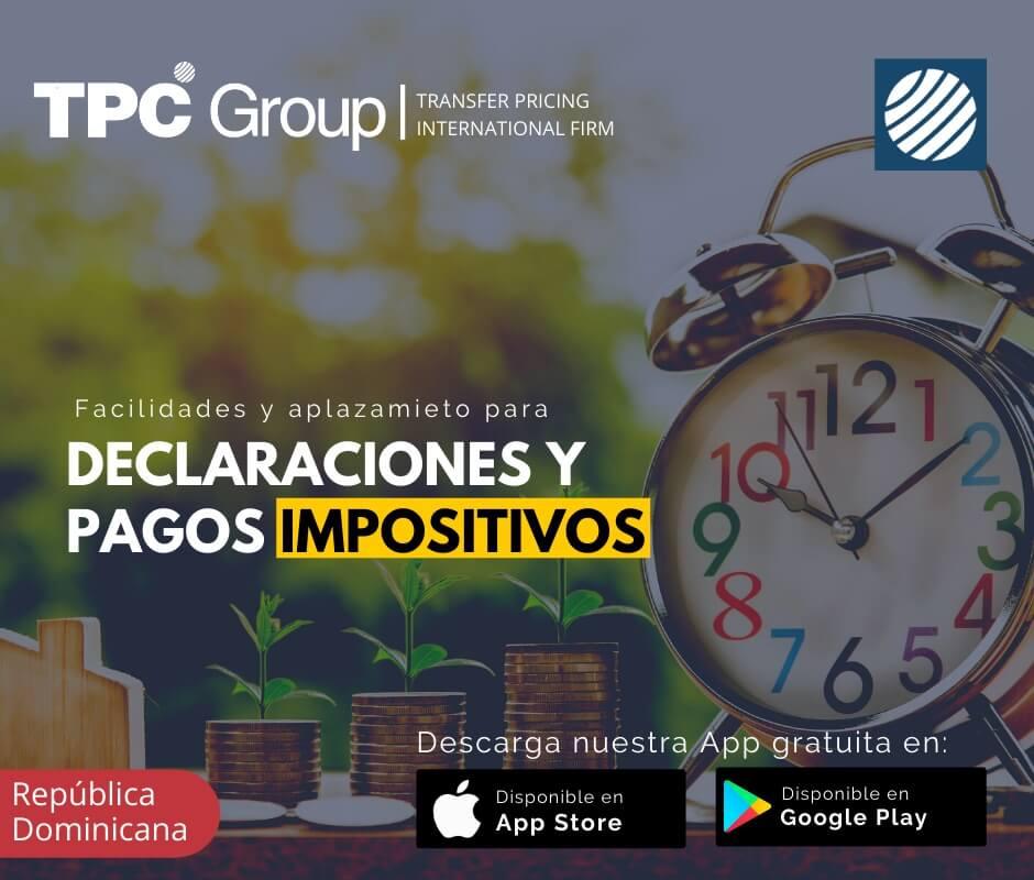 Facilidades y aplazamiento para declaraciones y pagos impositivos en República Dominicana