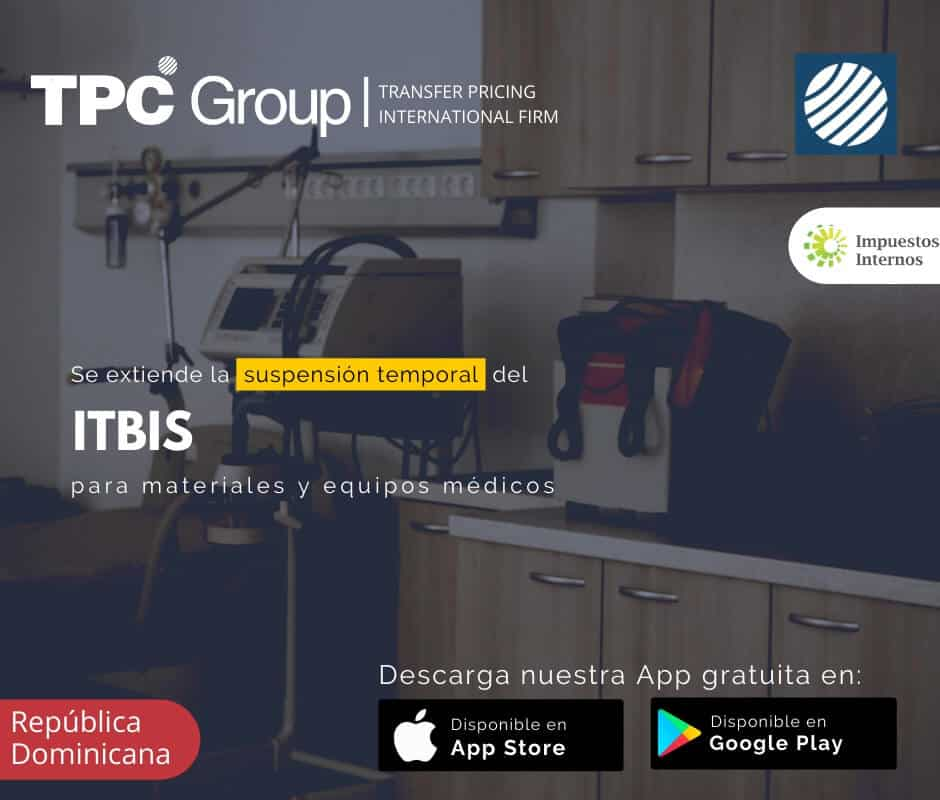 Se extiende la suspensión temporal del ITBIS para materiales y equipos médicos en República Dominicana