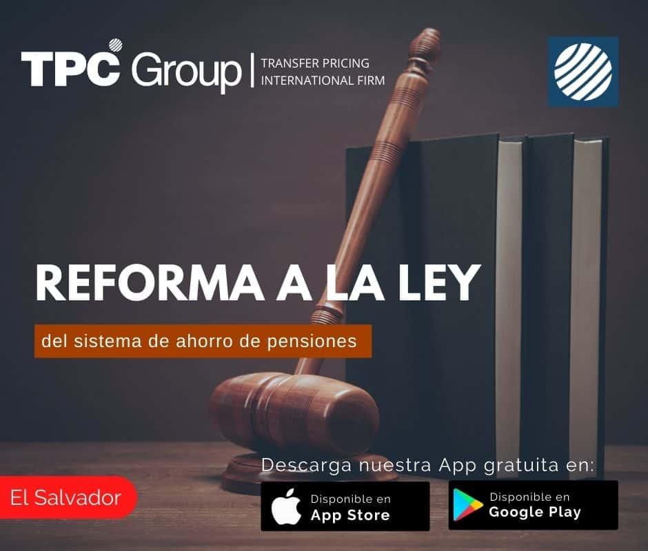Reforma a la Ley del Sistema de Ahorro