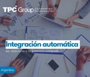 INTEGRACIÓN AUTOMÁTICA DEL DIRECTORIO O LA GERENCIA COLEGIADA