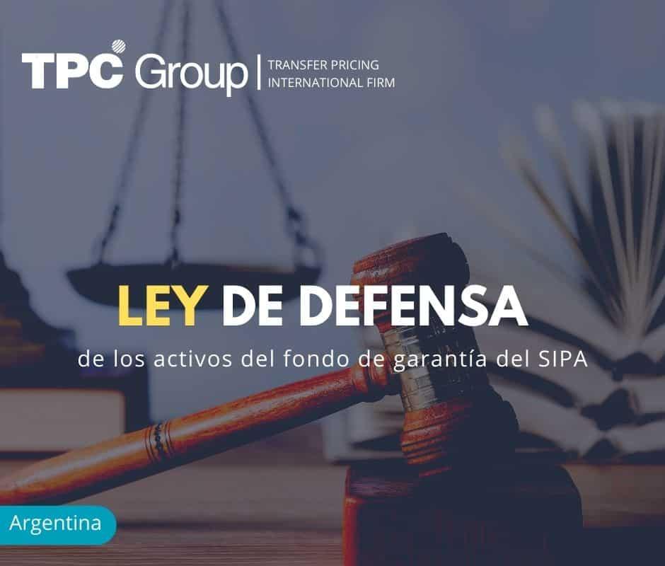 LEY DE DEFENSA DE LOS ACTIVOS DEL FONDO DE GARANTÍA DEL SIPA