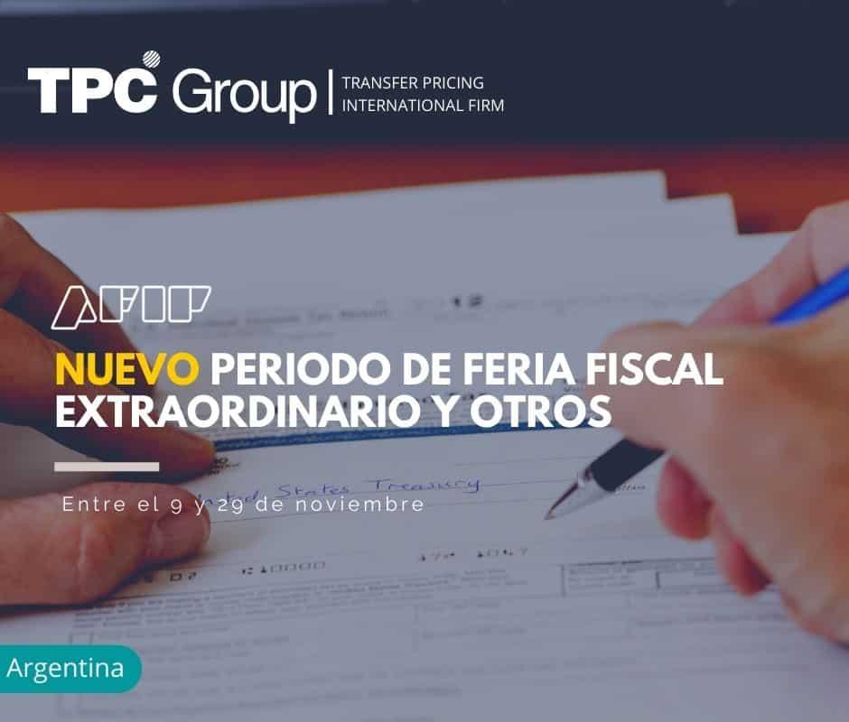 NUEVO PERIODO DE FERIA FISCAL EXTRAORDINARIO Y OTROS