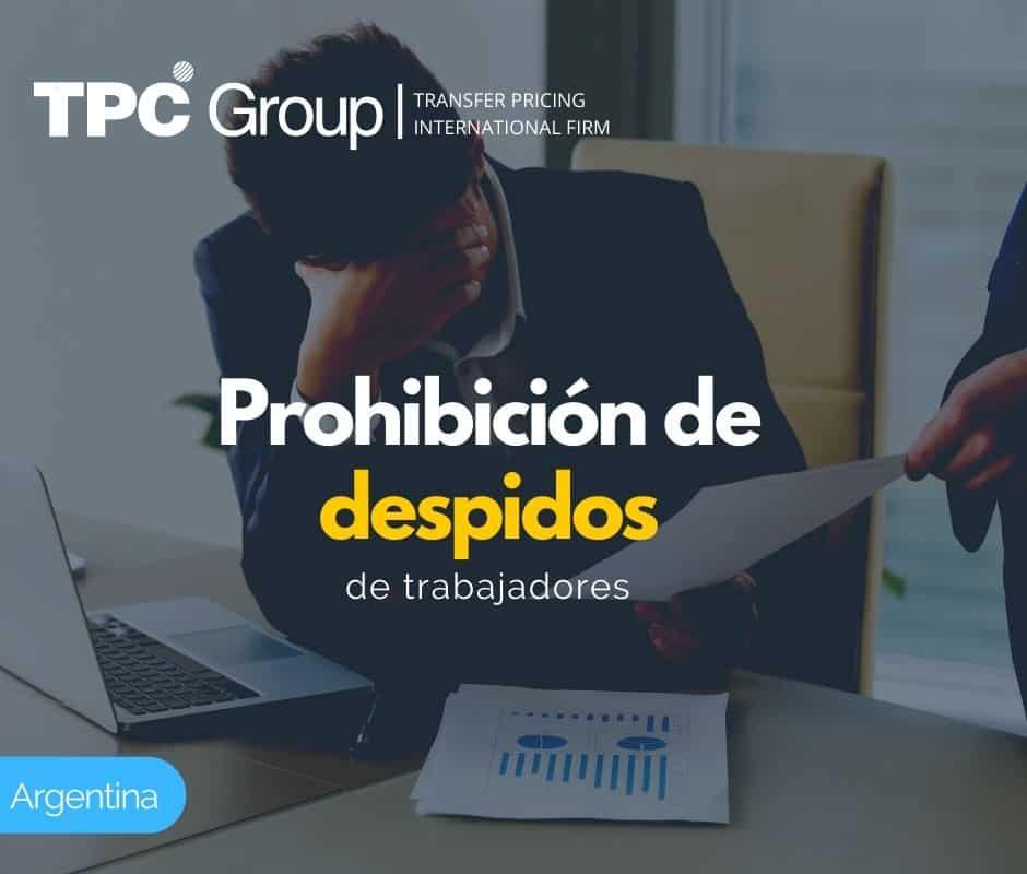 PROHIBICIÓN DE DESPIDOS DE TRABAJADORES