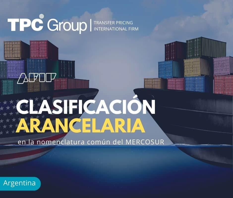 CLASIFICACIÓN ARANCELARIA EN LA NOMENCLATURA COMÚN DEL MERCOSUR