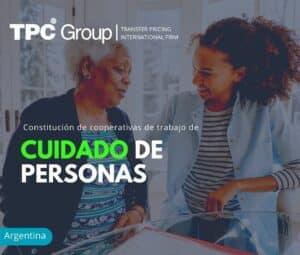 CONSTITUCIÓN DE COOPERATIVAS DE TRABAJO DE CUIDADO DE PERSONAS
