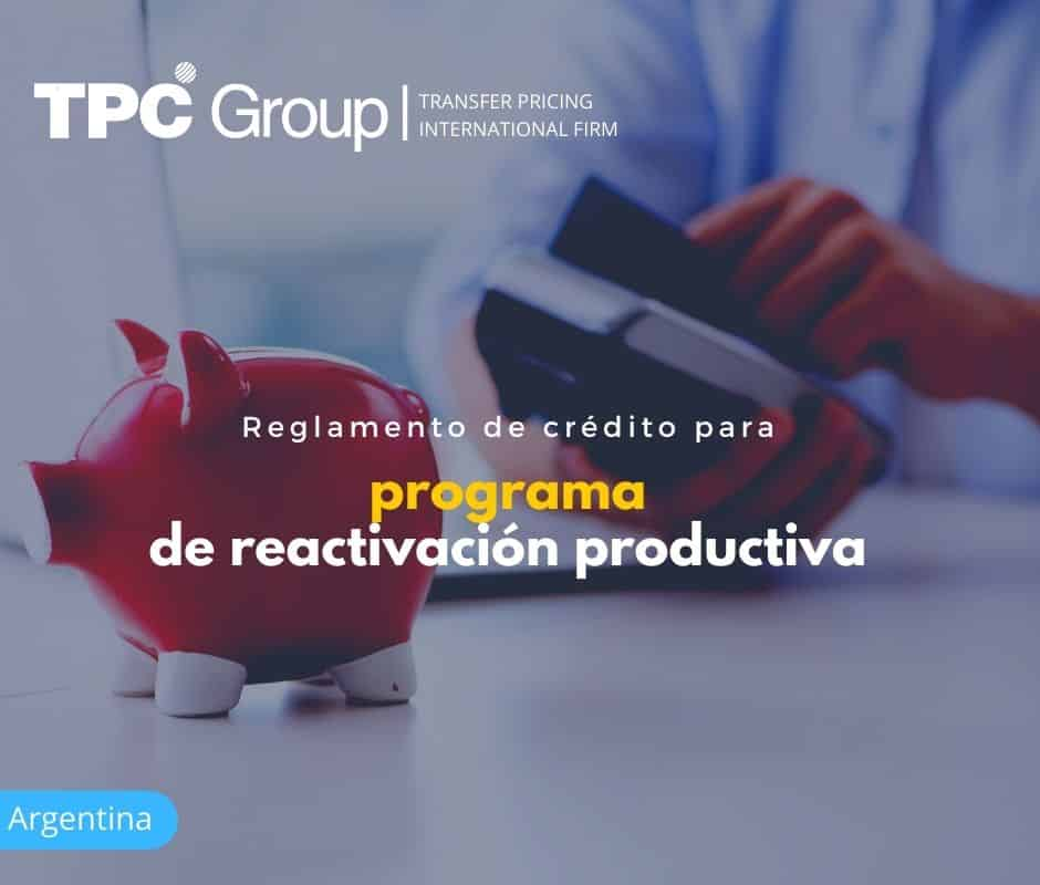 REGLAMENTO DE CRÉDITO PARA PROGRAMA DE REACTIVACIÓN PRODUCTIVA