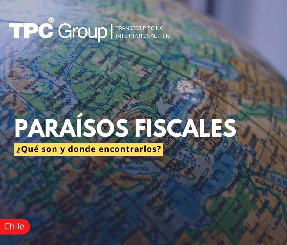Paraísos fiscales ¿Qué son y donde encontrarlos en Chile