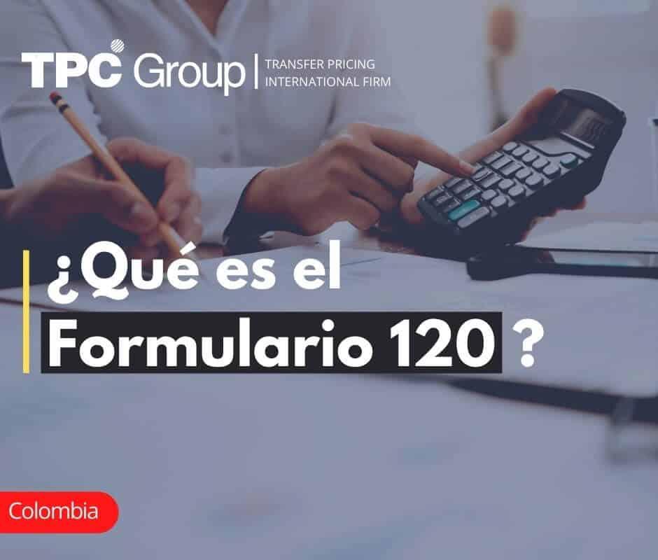 ¿Qué es el formulario 120? en Colombia