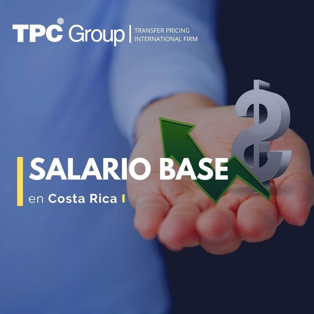 Salario Base en Costa Rica