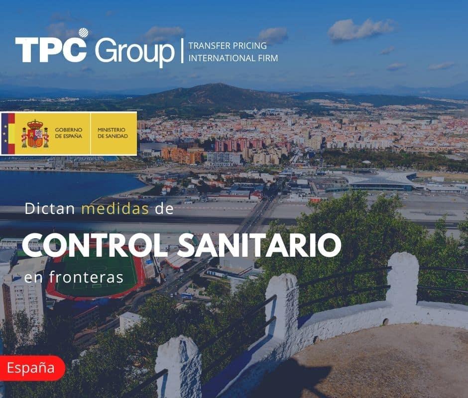 DICTAN MEDIDAS DE CONTROL SANITARIO EN FRONTERAS
