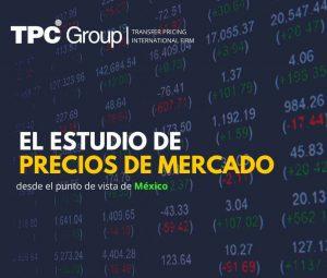 El estudio de precios de mercado desde el punto de vista de México