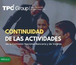 CONTINUIDAD DE LAS ACTIVIDADES DE LA COMISIÓN NACIONAL BANCARIA Y DE VALORES