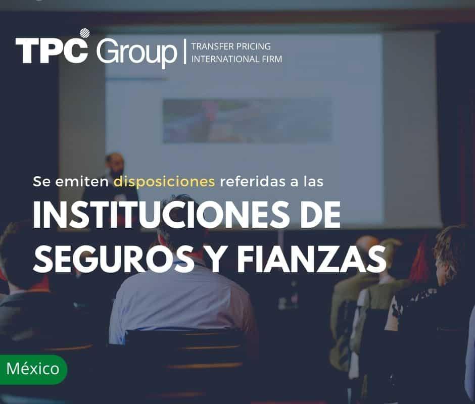 SE EMITEN DISPOSICIONES REFERIDAS A LAS INSTITUCIONES DE SEGUROS Y FIANZAS