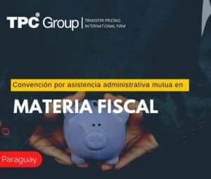 Convención por Asistencia Administrativa Mutua En Materia Fiscal