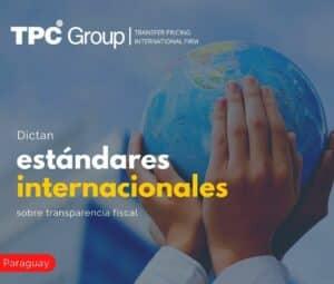 Dictan Estándares Internacionales Sobre Transparencia Fiscal