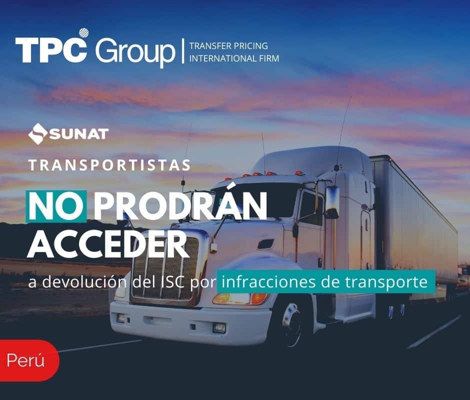 TRANSPORTISTAS NO PODRÁN ACCEDER A DEVOLUCIÓN DEL ISC POR INFRACCIONES DE TRANSPORTE