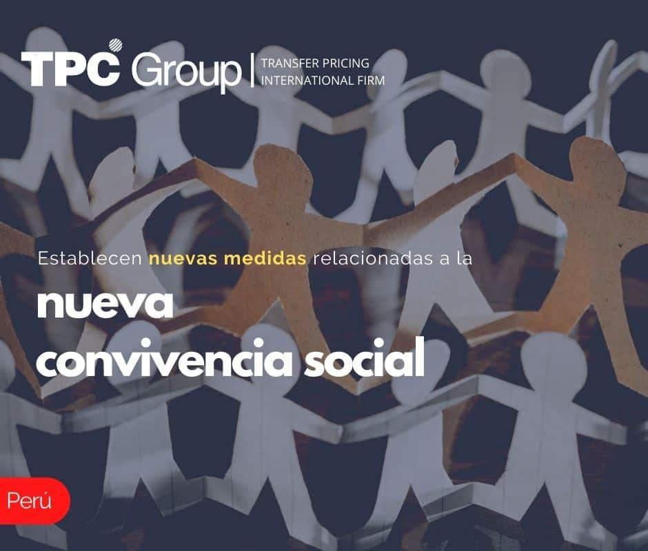 ESTABLECEN NUEVAS MEDIDAS RELACIONADAS A LA NUEVA CONVIVENCIA SOCIAL.