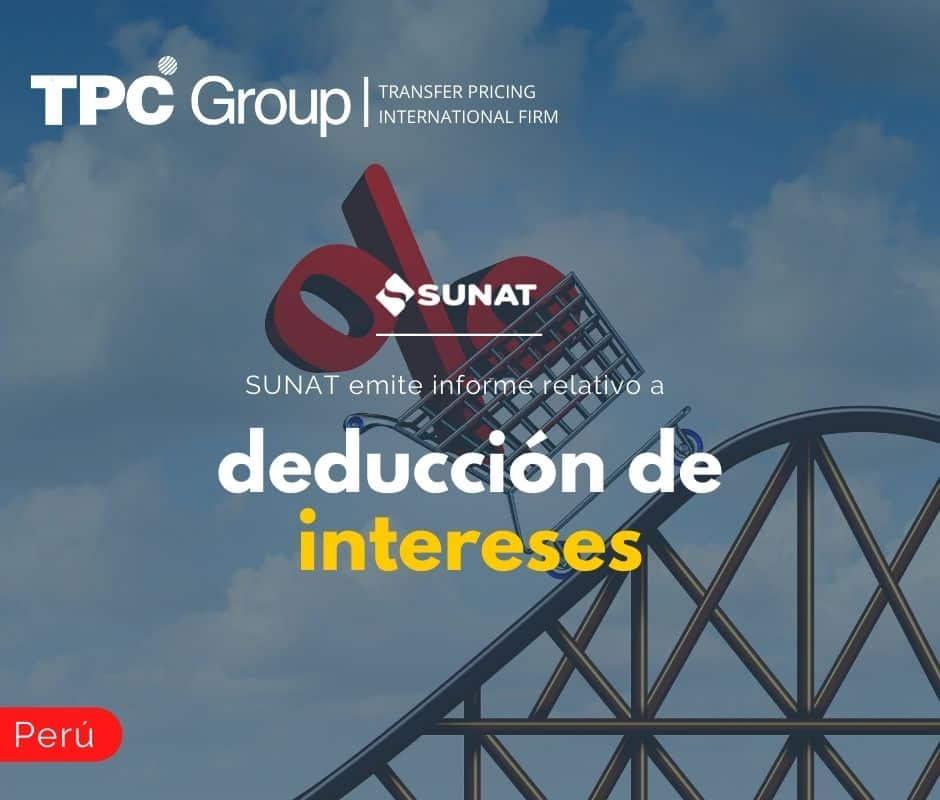 SUNAT EMITE INFORME RELATIVO A DEDUCCIÓN DE INTERESES
