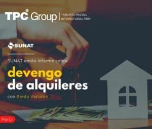 SUNAT EMITE INFORME SOBRE DEVENGO DE ALQUILERES CON RENTA VARIABLE