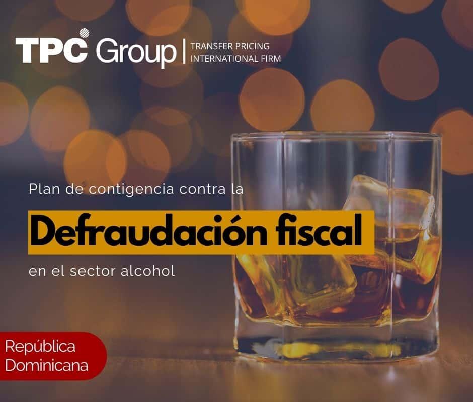Plan de Contingencia Contra la Defraudación Fiscal en el Sector Alcohol