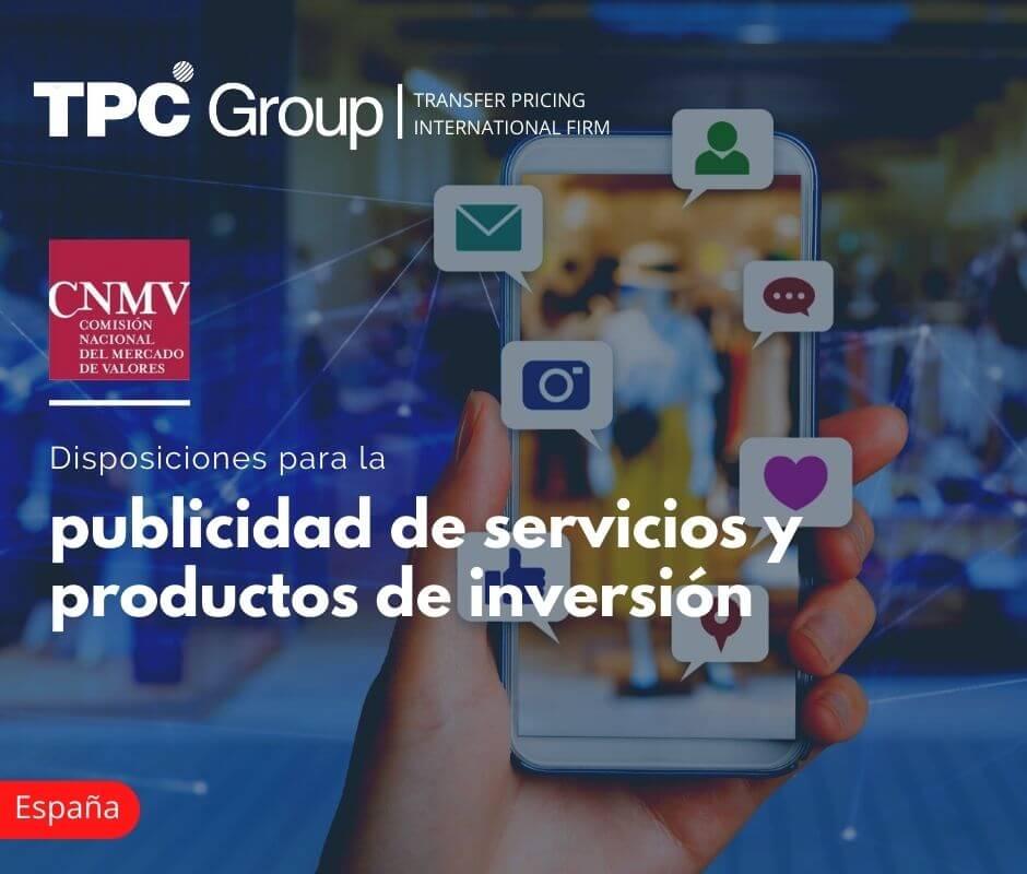 DISPOSICIONES PARA LA PUBLICIDAD DE SERVICIOS Y PRODUCTOS DE INVERSIÓN