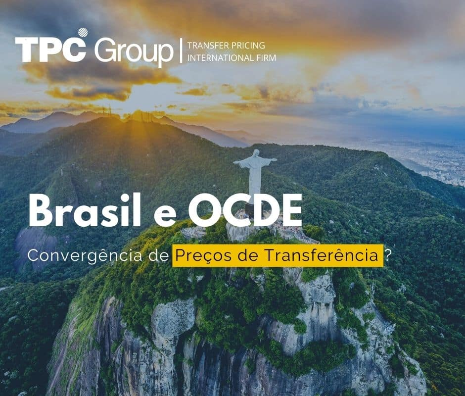 Brasil e OCDE: Convergência dos Preços de Transferência?