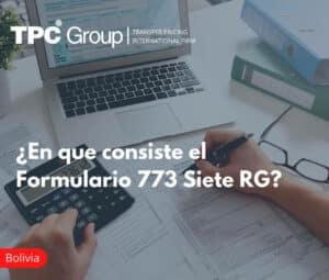 Formulario 773 – SIETE RG en Bolivia