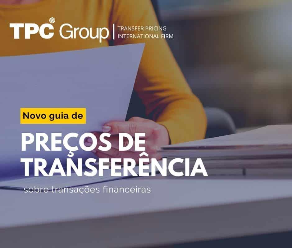 Novo Guia de Preços de Transferência sobre Transações Financeiras