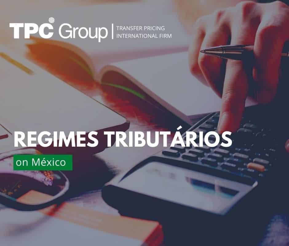 Os Tipos de Regimes Tributários no México
