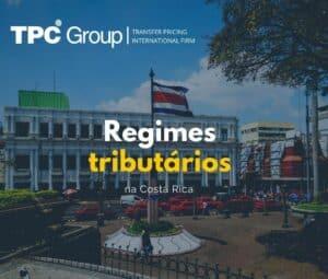 Os Regimes Tributários na Costa Rica