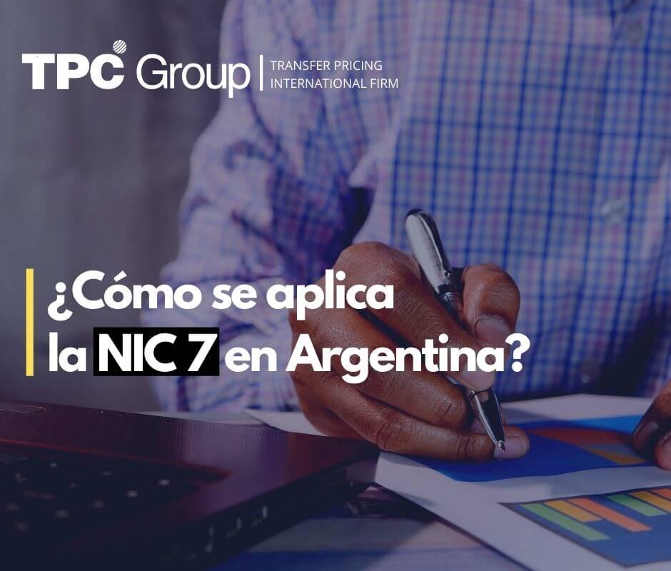 ¿Cómo se aplica la NIC 7 en Argentina ?