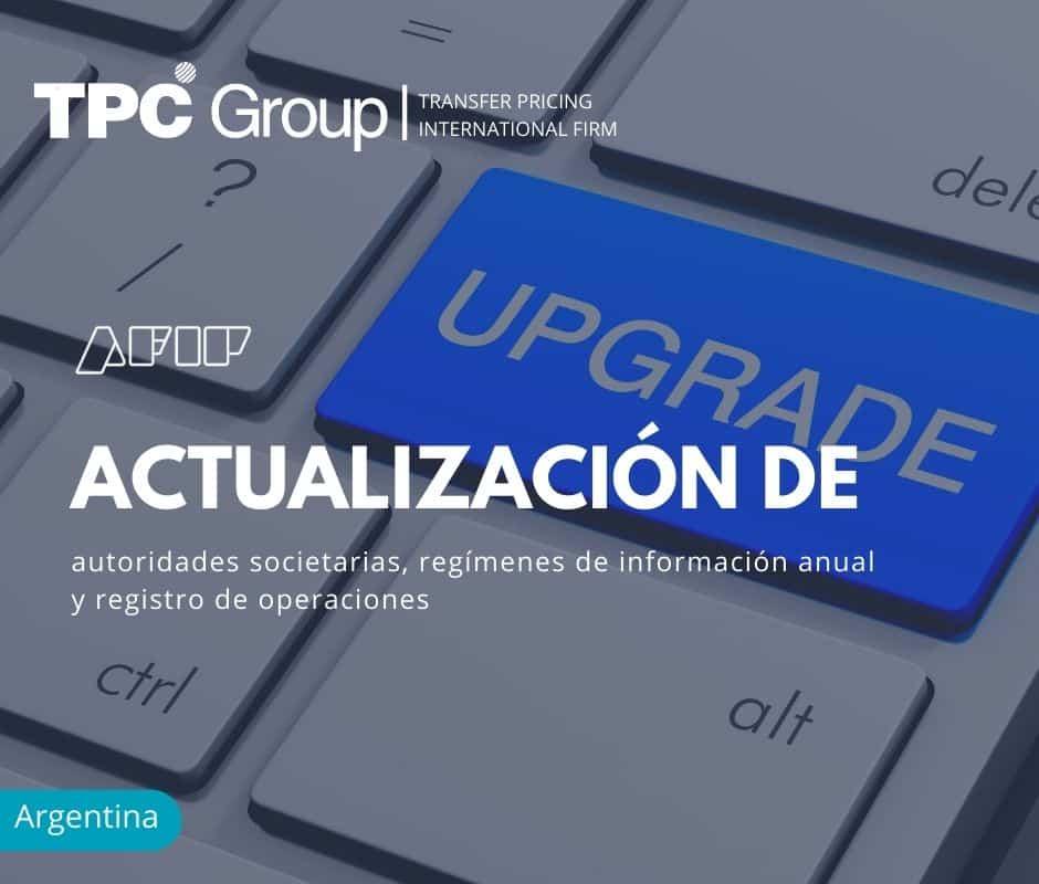 Actualización de Autoridades Societarias, Regímenes de Información Anual y Registro de Operaciones