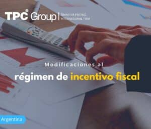 Modificaciones al Régimen de Incentivo Fiscal