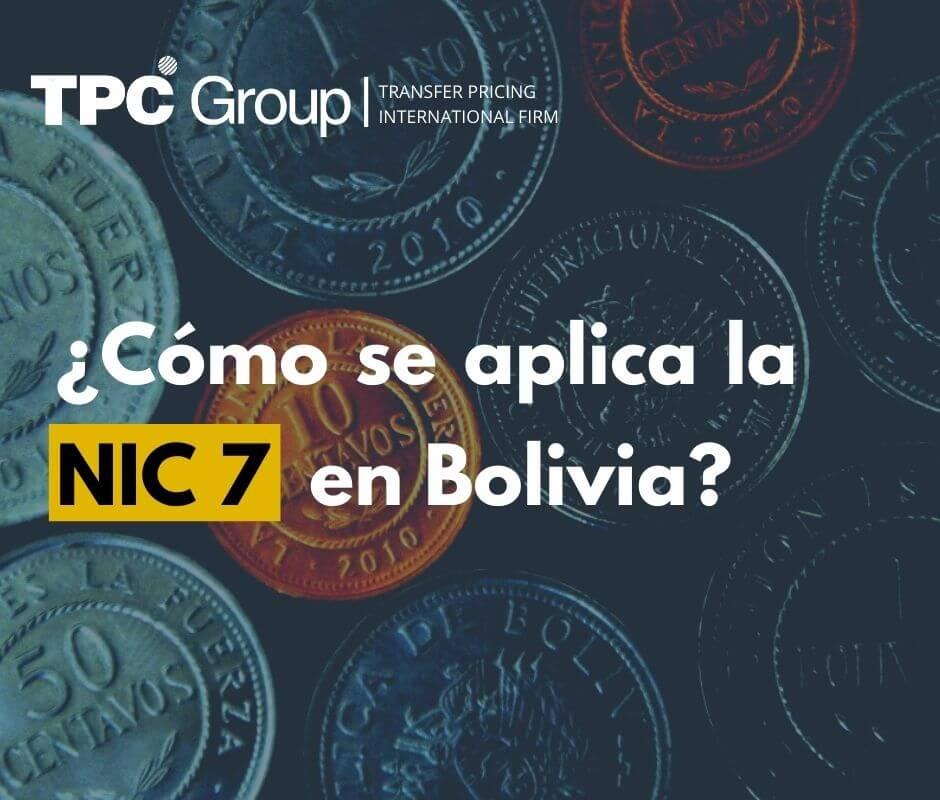 ¿Cómo se aplica la NIC 7 en Bolivia?